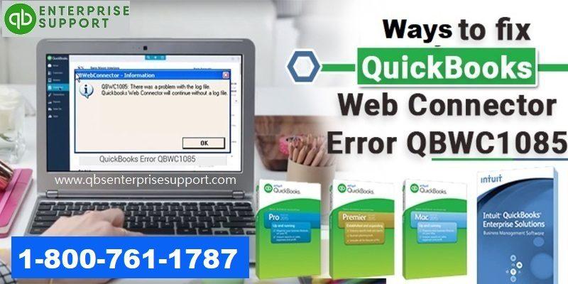Best Ways to Resolve QuickBooks Web Connector Error QBWC1085 - Featured Image