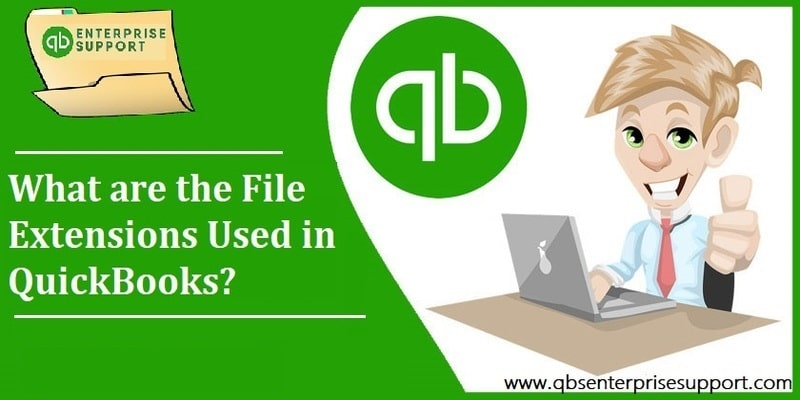 File Types and Extensions Used by QuickBooks Desktop – A User Guide