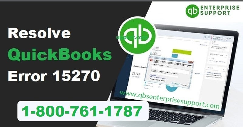 Fix QuickBooks Error Code 15270 (When Downloading the Payroll Update)