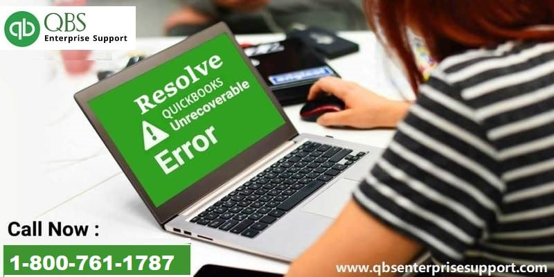 Troubleshoot Unrecoverable error in QuickBooks Desktop - Featured Image