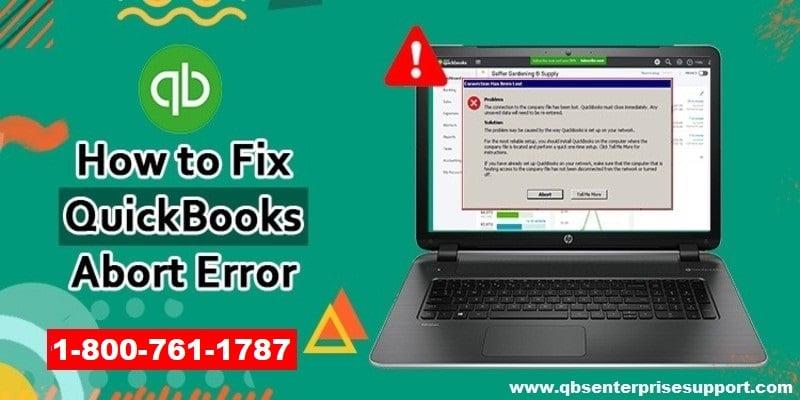 Ways to Fix QuickBooks Abort Error Easily - Featured Image