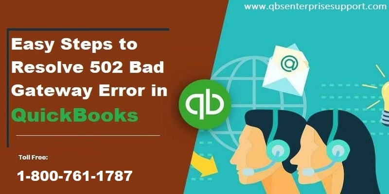 Learn to fix QuickBooks Error 502 Bad Gateway