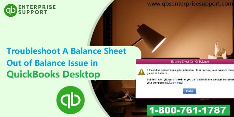 Fix the Issue of a Balance Sheet out of Balance in QuickBooks