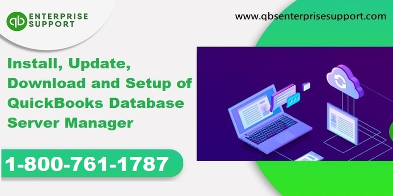 Installation, Setup and Updation of QuickBooks Database Server Manager - Featured Image