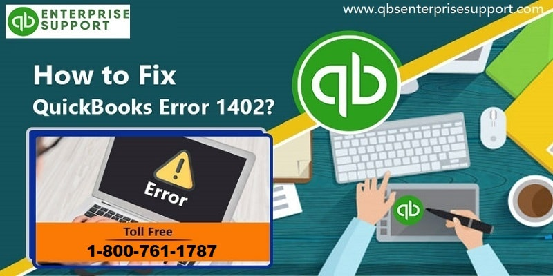 Steps to Resolve QuickBooks Error Code 1402 while Installing Update - Featured Image