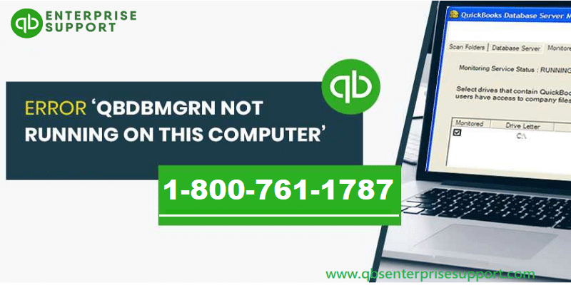 QuickBooks Database Server Manager Not Running (QBDBMGRN) on the Computer Error