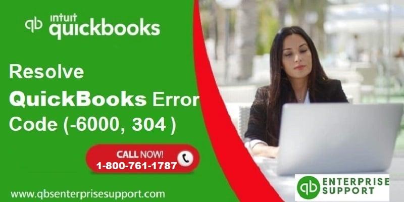 Methods to Fix QuickBooks error -6000, -304 at Home - Featured Image