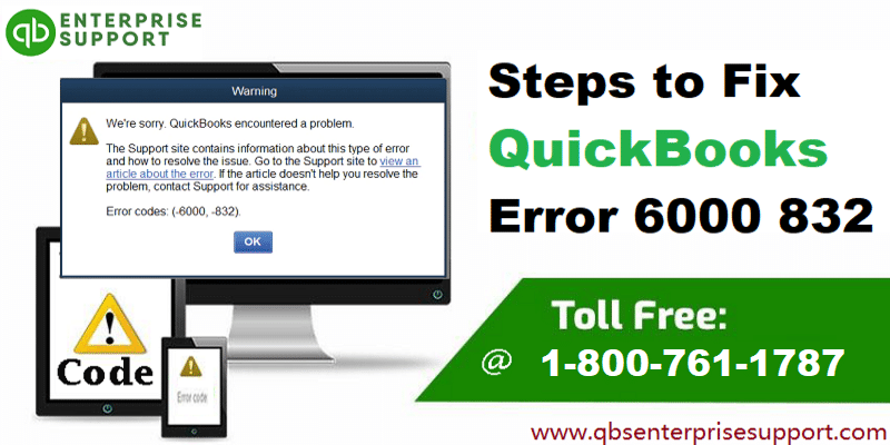 How to Fix QuickBooks error 6000, 832?