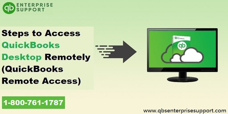 How to Access QuickBooks Desktop Remotely?