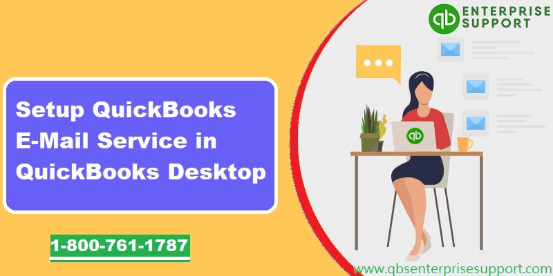 Setup E-Mail Service in QuickBooks desktop - Featured Image
