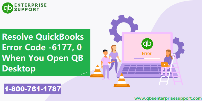 Troubleshooting of QuickBooks Error 6177 - Can't Recognize Company File Path (Featured Image)