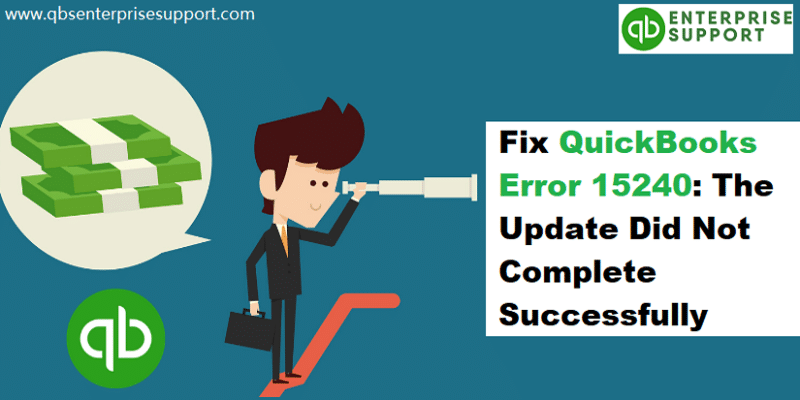 How to Troubleshoot the QuickBooks Update Error 15240?