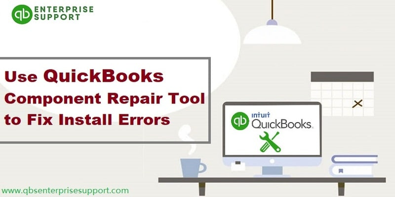 Download, Install and Uses of QuickBooks Component Repair Tool - Featured Image