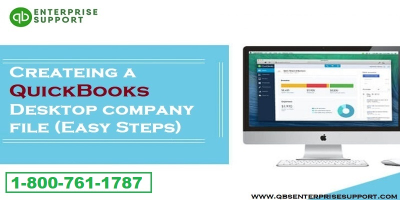 Steps to Create a QuickBooks desktop company file easily - Featured Image