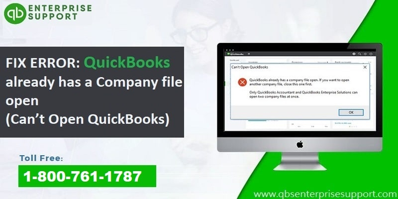Troubleshooting of QuickBooks already has a Company file open error - Featured Image