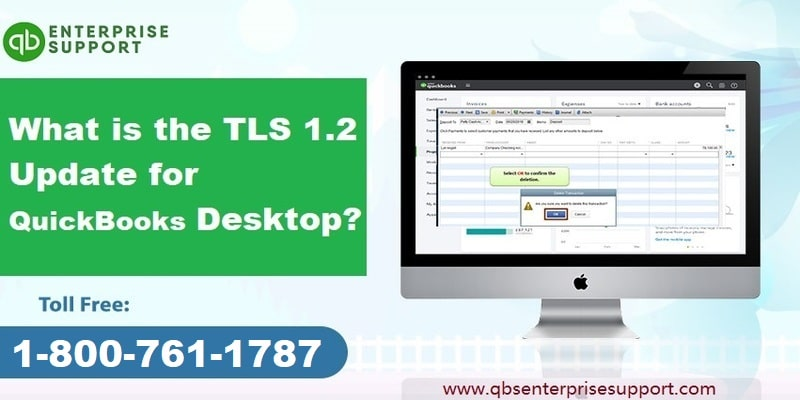 What is QuickBooks TLS 1.2 Update for Desktop - Featured Image
