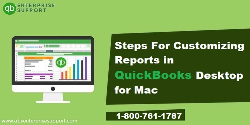 How to Customize Reports in QuickBooks Desktop for Mac?
