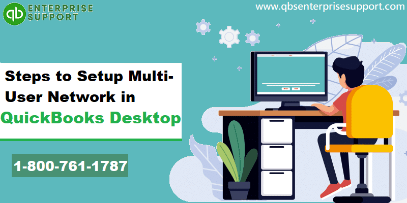 How to set up multi-user network in QuickBooks desktop?
