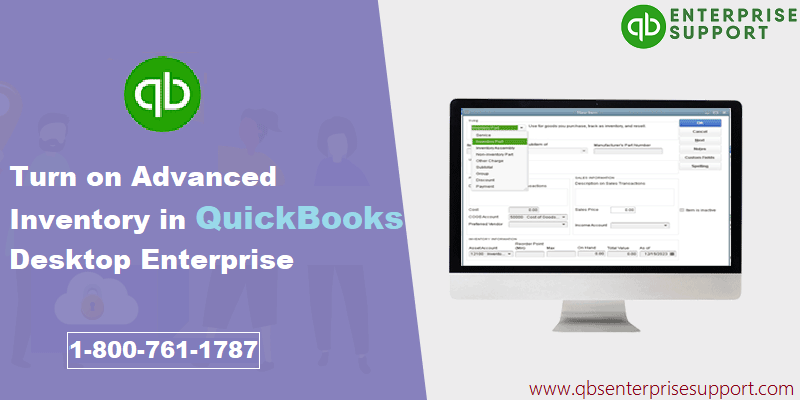 Turn on Advanced Inventory in QuickBooks Enterprise Solution - Featuring Image