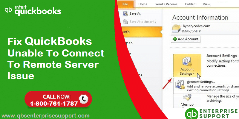 Fix QuickBooks Unable to Connect to Remote Server Issue