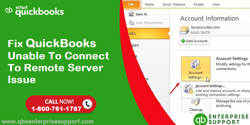 How to Fix QuickBooks Unable to Connect to Remote Server Issue?