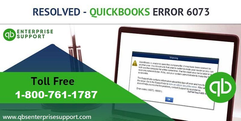 How to Resolve QuickBooks Error Code 6073 and 99001?