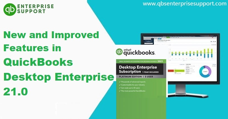 New and improved features in QuickBooks Desktop and Enterprise 2021 - Featured Image