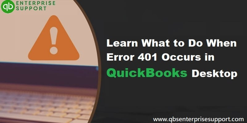 How to deal with the error 401 in QuickBooks?