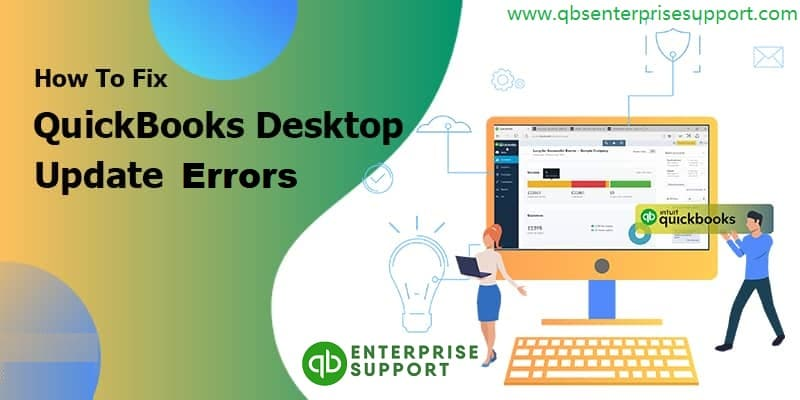 Steps to Fix QuickBooks Desktop Update Errors - Featuring Image