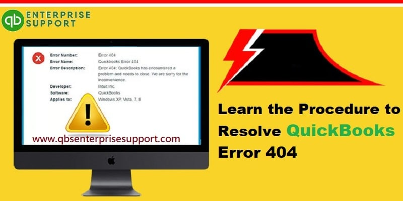 Resolve QuickBooks Error Code 404 (Page Not Found) Like a Pro - Featuring Image