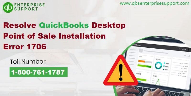 How to Fix QuickBooks POS Error 1706?