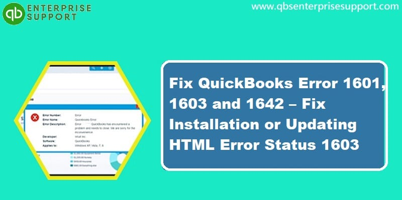 Fixation of QuickBooks Error Code 1601, 1603, and 1642 - Featuring Image