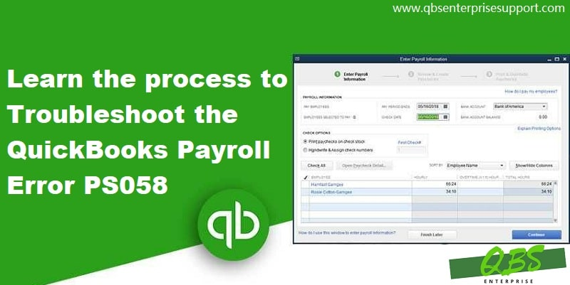What is QuickBooks Payroll Error PS058 – Reasons and Solutions?