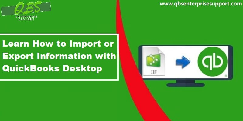 How to Import and Export Data in QuickBooks Desktop?