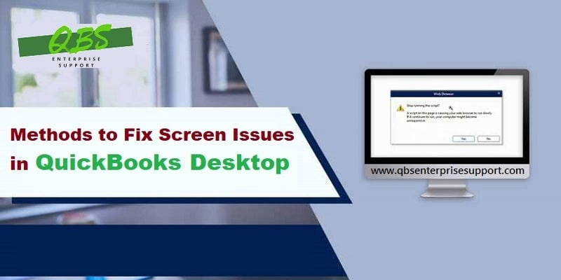 Latest Steps to Troubleshoot the QuickBooks Desktop Display Issues - Featuring Image