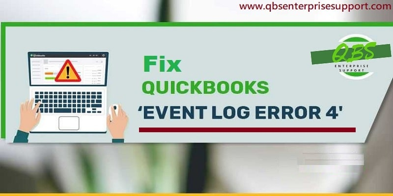 How to Troubleshoot the QuickBooks Event Log ID 4 Error in Windows - Featuring Image