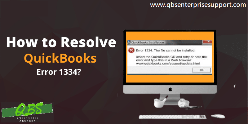 Resolve the QuickBooks Error Code 1334 Like a Pro - Featuring Image