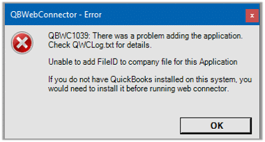 QBWC1039 - Unable to add FileID to company file for this Application - Screenshot Image