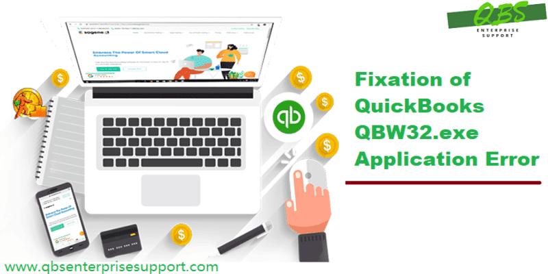 Best Ways to Resolve the QuickBooks Error QBW32.exe - Featuring Image