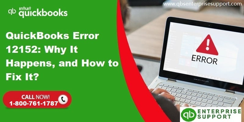 How to Fix the QuickBooks Error Code 12152?