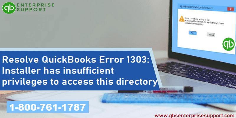 Fix QuickBooks Error 1303 Installer has Insufficient Privileges - Featured Image