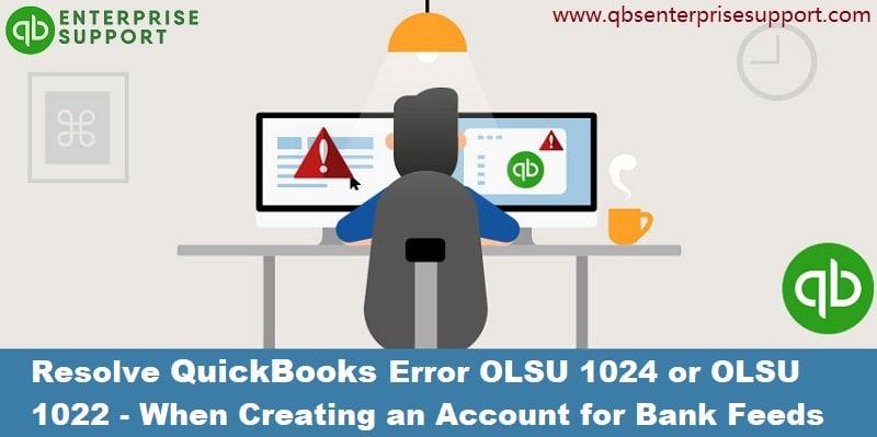 How to Fix QuickBooks Error OLSU-1024 or OLSU-1022?