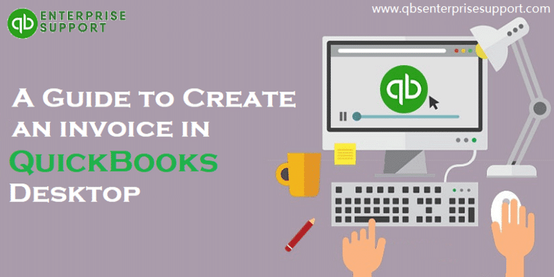 HOW TO CREATE AN INVOICE IN QUICKBOOKS DESKTOP - FEATURED IMAGE