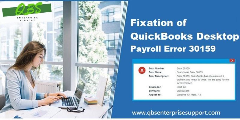 Fixing QuickBooks Payroll Error 30159 (Payroll Subscription Failed)