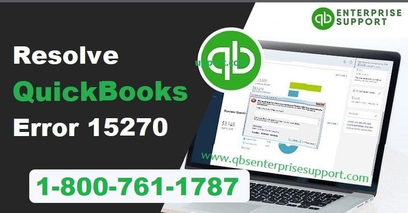 Latest Methods to Resolve QuickBooks Error Code 15270 - Featured Image