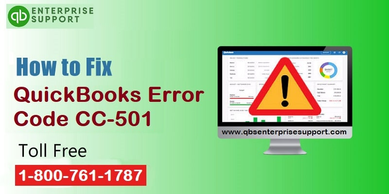 Learn the ways to troubleshoot the QuickBooks Error code CC-501 - Featuring Image