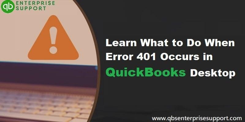 Methods to Fix QuickBooks error code 401 - Featuring Image