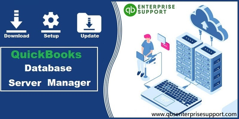 QuickBooks Database Server Manager Download Setup and Update - Featured Image