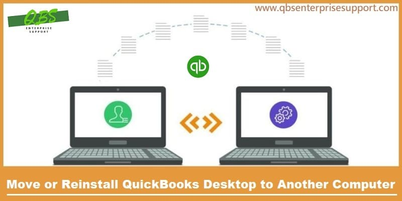 Steps to Move or Reinstall the QuickBooks desktop from old computer to new - Featuring Image