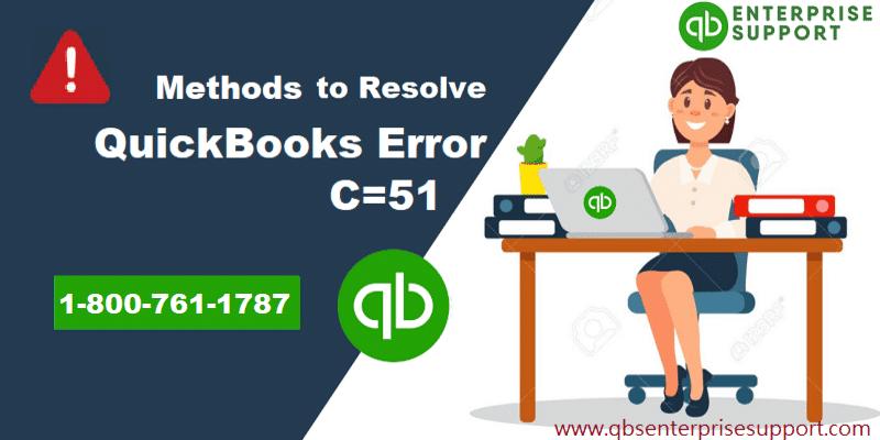 Steps to Remove QuickBooks Error Code C=51 - Featuring Image